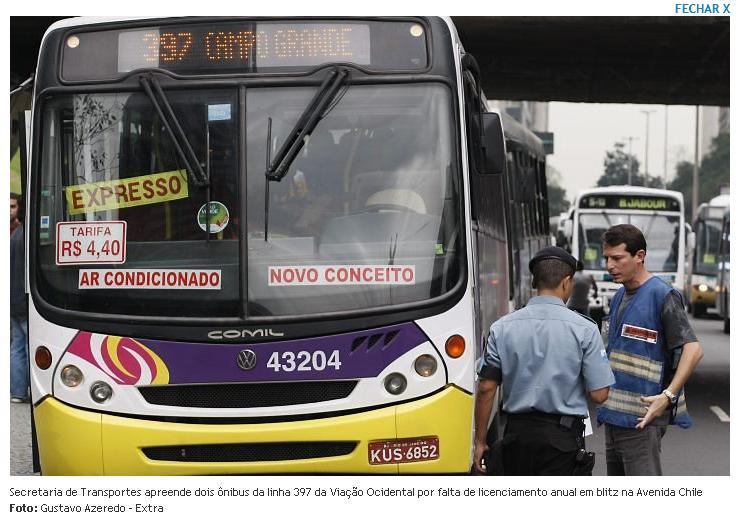 Seu ônibus, teje preso!